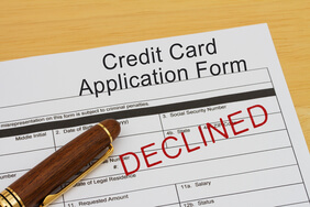 Credit card application rejected