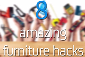 8 amazing furniture hacks